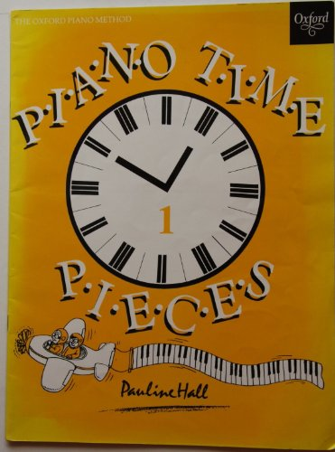 9780193727403: Piano Time 1 Pieces One (The Oxford piano method)