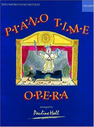 9780193727625: Piano Time Opera: The Oxford Piano Method