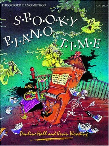 9780193727656: Spooky Piano Time: Terrifying Pieces, Poems and Puzzles