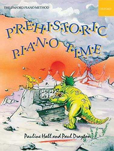 9780193727663: Prehistoric Piano Time