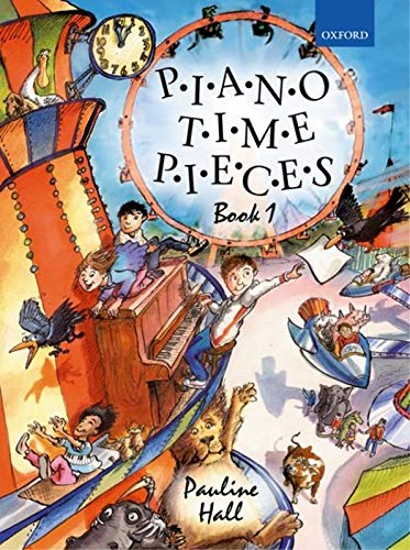 9780193727854: Piano Time Pieces 1: Bk. 1