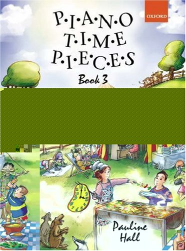 9780193727892: Piano Time Pieces 3: Bk. 3