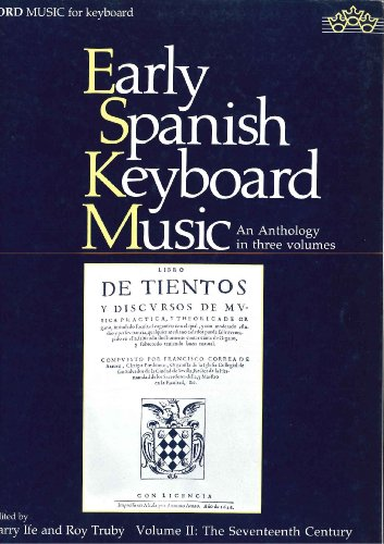 9780193729315: Early Spanish Keyboard Music, Book 2