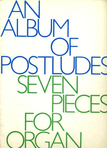 9780193751064: An Album of Postludes, Seven Pieces for Organ