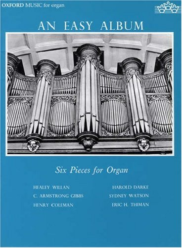 9780193751255: An Easy Album: Six Pieces for Organ
