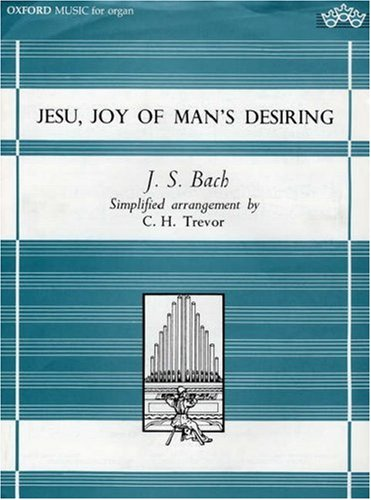 9780193752566: Jesu, Joy of Man's Desiring: Simplified organ arrangement