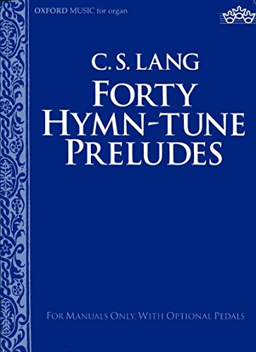 9780193755253: Forty hymn-tune preludes: [for manuals only, with optional pedals]
