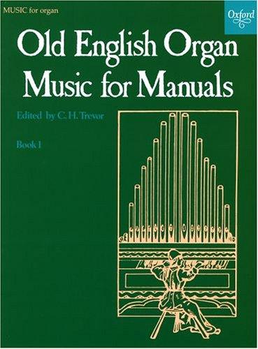 9780193758247: Old English Organ Music for Manuals Book 1 (Bk. 1)