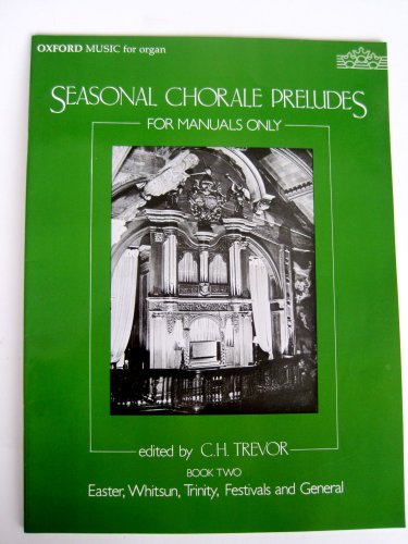 9780193758384: Seasonal Chorale Preludes for manuals only Book 2