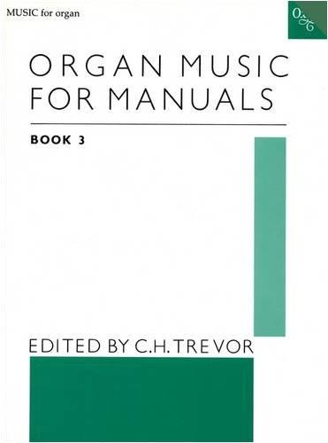 9780193758506: Organ Music for Manuals Book 3: Bk. 3 (Music for Organ)