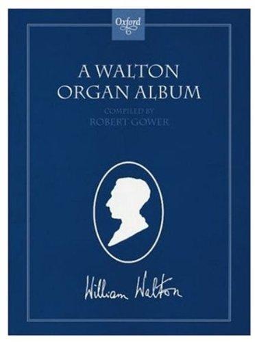 9780193758704: A Walton Organ Album