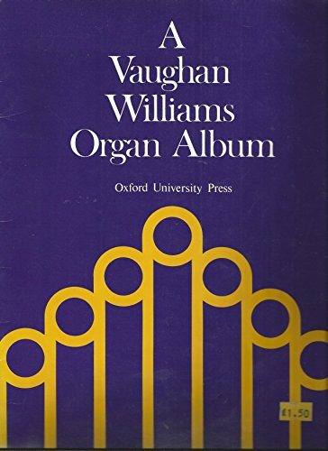 9780193759398: A Vaughan Williams Organ Album