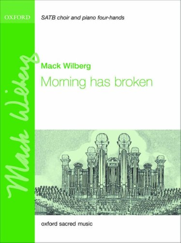9780193804630: Morning has broken: Vocal score: For SATB and Piano Four Hands or Orchestra