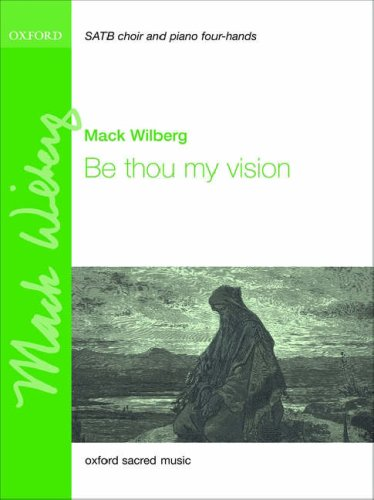 Be thou my vision: Vocal score: Mack Wilberg