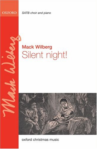 Silent Night: SATB vocal score: Mack Wilberg