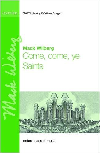 9780193804890: Come, come, ye Saints (Oxford Sacred Music)