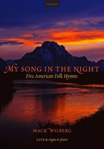 9780193804999: My Song in the Night: 5 American folk-hymns for mixed voices Vocal score
