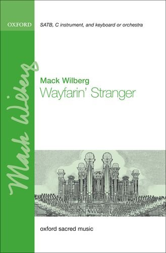 Wayfarin' Stranger: Wilberg, Mack