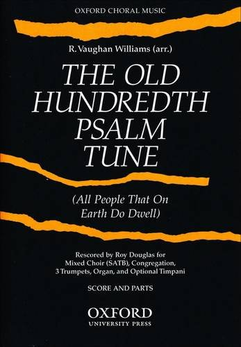 9780193850293: The Old Hundredth Psalm Tune: Score and Parts (3 Trumpets, Timpani, & Organ)