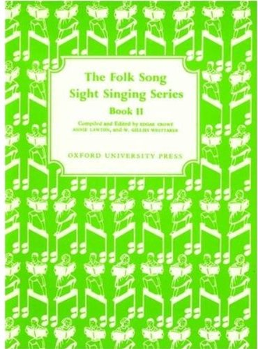 9780193851610: Folk Song Sight Singing Book 2 (Bk. 2)
