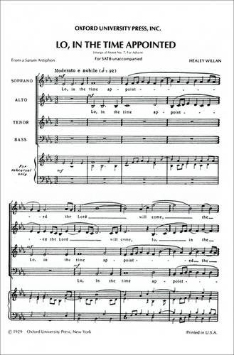 Lo, in the time appointed: Vocal score: Willan, Healey (Composer)
