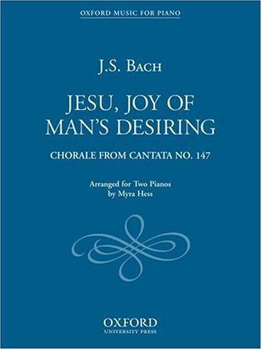 9780193851801: Jesu, Joy of Man's Desiring: Jesu, Joy of Man's Desiring: Duet for Two Pianos