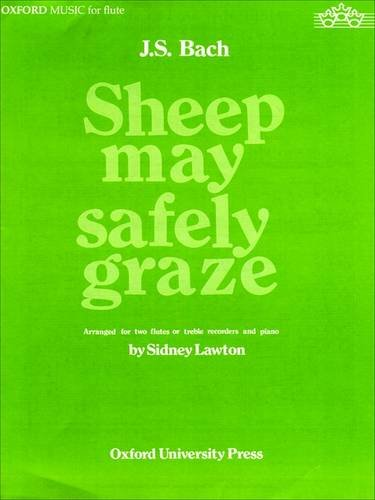 Sheep May Safely Graze: 2 flutes and piano (0193853787) by Sidney Lawton