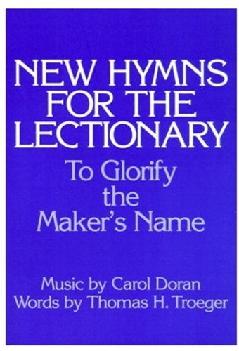 9780193857292: New Hymns for the Lectionary: To Glorify the Maker's Name