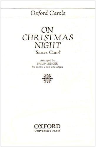 9780193857582: On Christmas night: Sussex Carol Vocal score