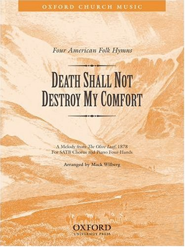 9780193860513: Death shall not destroy my comfort: Vocal score