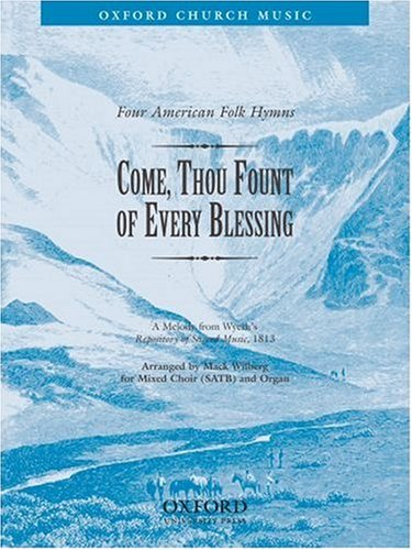 9780193860605: Come, thou fount of every blessing: Vocal score