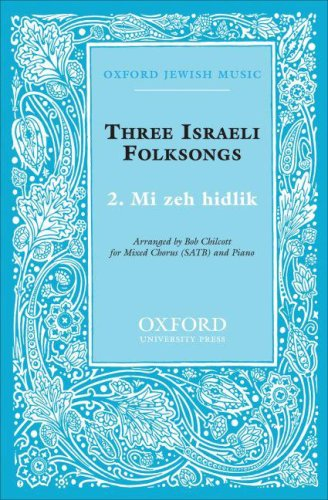 9780193861879: Mi zeh hidlik: Vocal score (Sacred Jewish choral music)