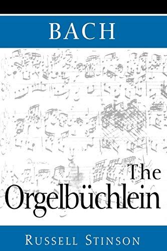 9780193862142: Bach: The Orgelbüchlein