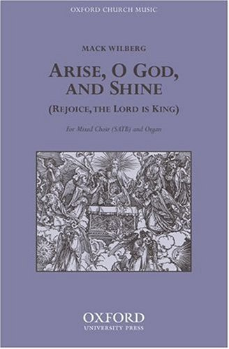Arise, O God and shine: Vocal score: Wilberg, Mack (Composer)