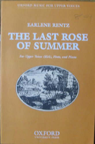 9780193867390: The last rose of summer: Vocal score