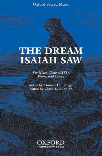 9780193867888: The Dream Isaiah Saw: Vocal score