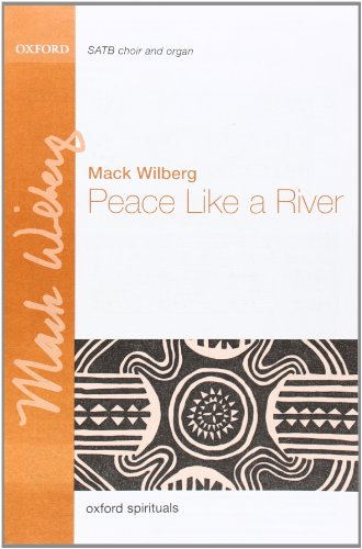 9780193868144: Peace like a river: Vocal score