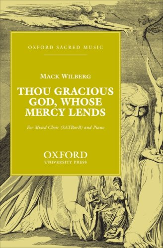 Thou gracious God, whose mercy lends: Wilberg, Mack