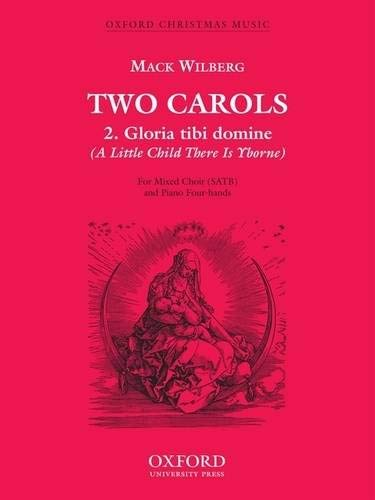 9780193869141: Gloria tibi domine (A Little Child There is Yborne): Vocal score