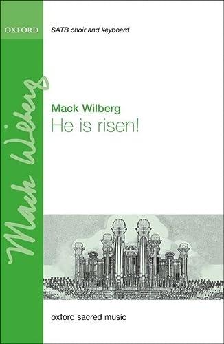 He is risen!: Wilberg, Mack