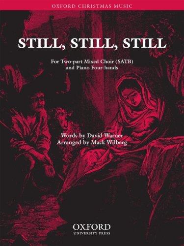 9780193869271: Still, still, still: Vocal score