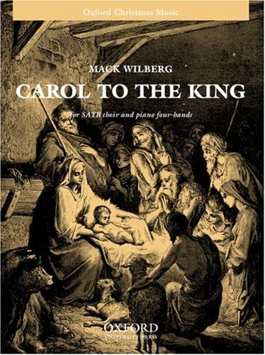 9780193869752: Carol to the King: Vocal score