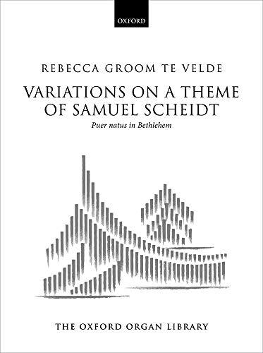 9780193869981: Variations on a theme of Samuel Scheidt: Puer Natus in Bethlehem