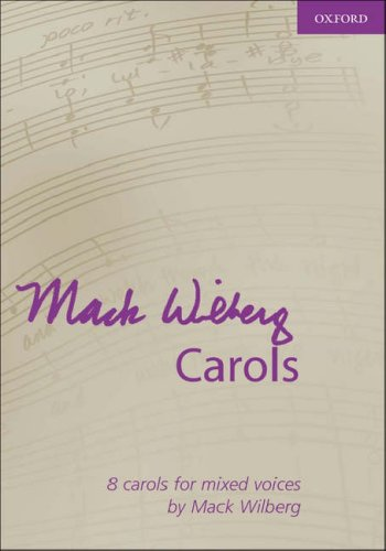 9780193870161: Mack Wilberg Carols: Vocal score (Composer Carol Collections)