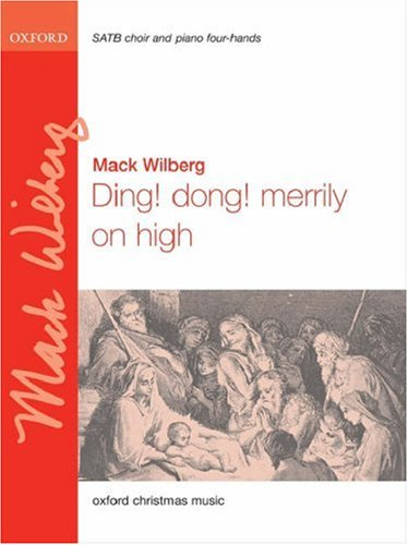 9780193870499: Ding! dong! merrily on high: SATB vocal score (piano 4 hands version)