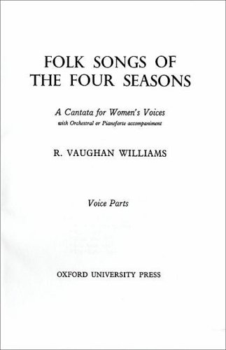9780193871007: Folk Songs of the Four Seasons: Chorus part