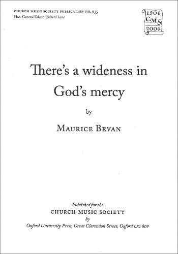9780193950146: There's Wideness in God's Mercy: There's wideness in God's mercy Vocal Score (Church Music Society publications)