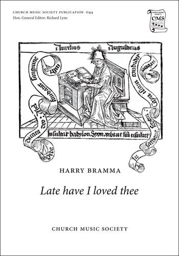 Late have I loved thee: Vocal score