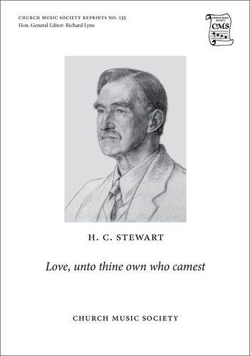 Love, Unto Thine Own Who Camest: Vocal: Haldane Campbell Stewart