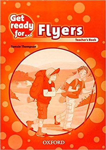 9780194000178: Get Ready for Flyers: Teacher's Book